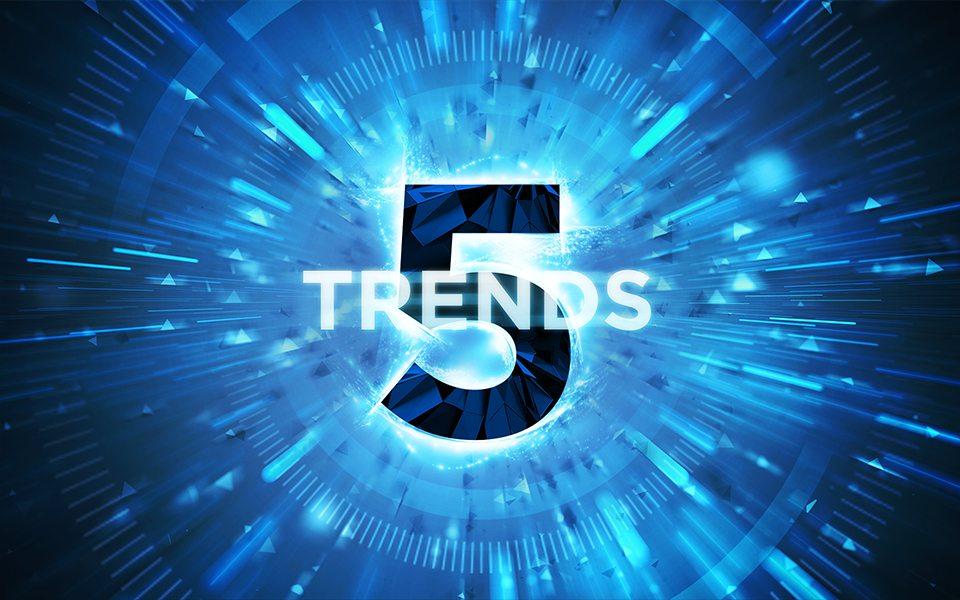 Diese 5 Trends erwarten dich 2017