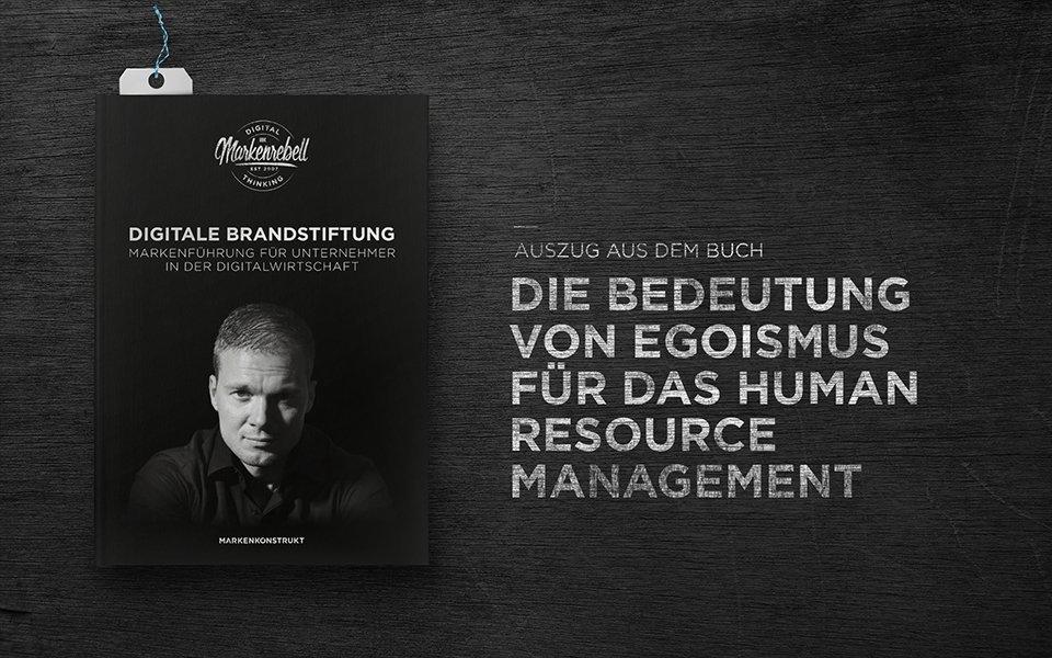 Die Bedeutung von Egoismus für das Human Resource Management