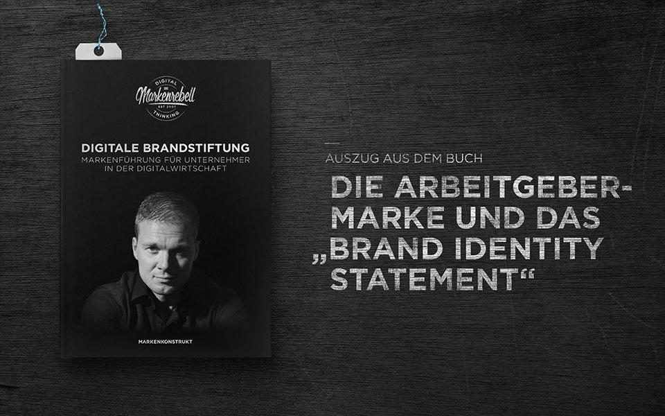 """Die Arbeitgebermarke und das """"Brand Identity Statement"""""""