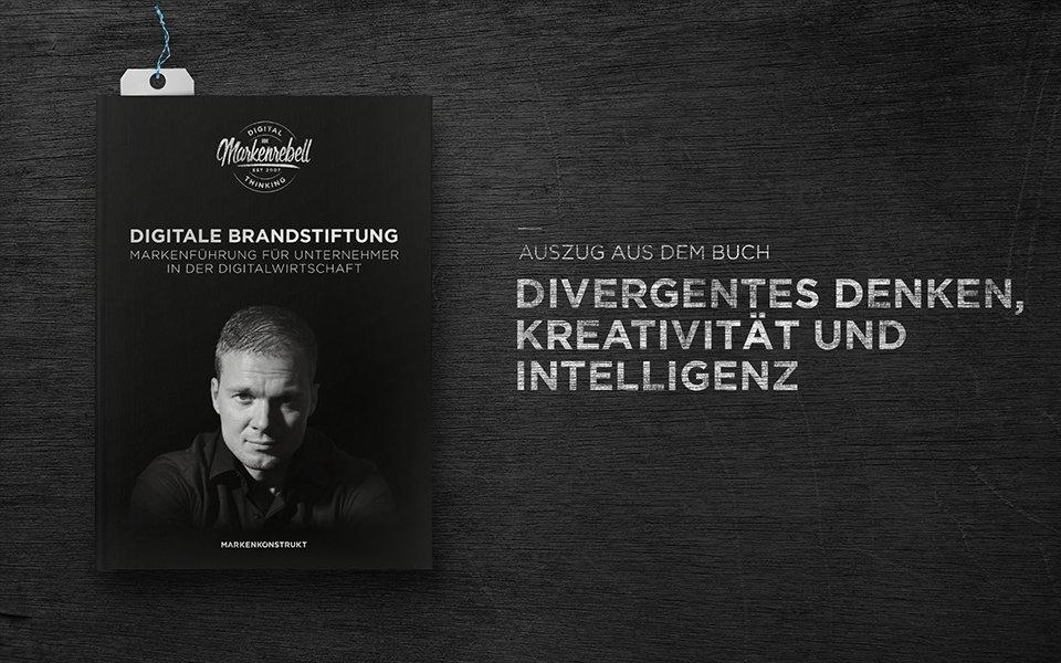 Divergentes Denken, Kreativität und Intelligenz