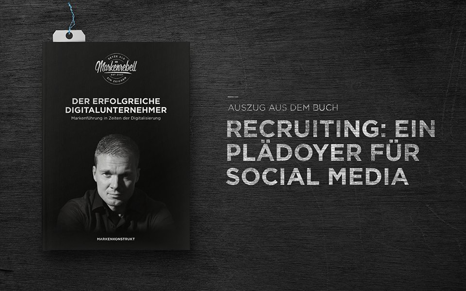 Recruiting: Ein Plädoyer für Social Media