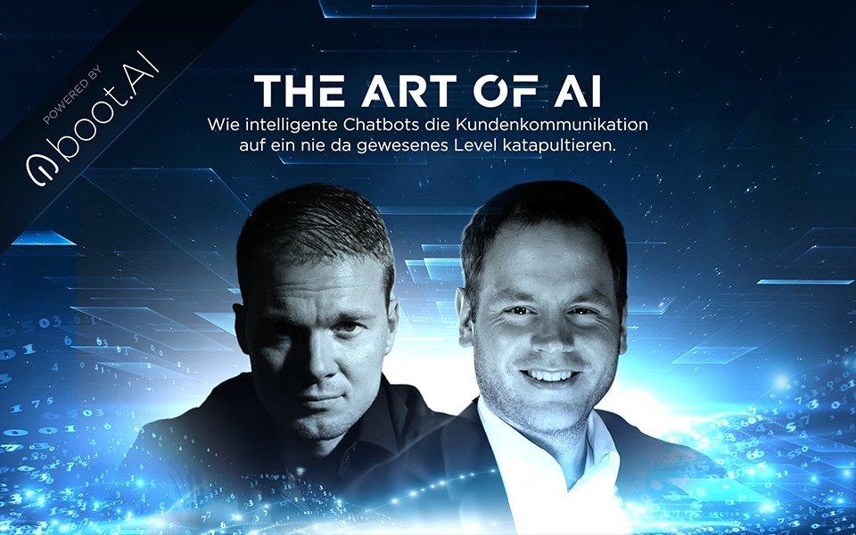 The Art of AI | Wie intelligente Chatbots die Kundenkommunikation auf ein nie da gewesenes Level katapultieren.