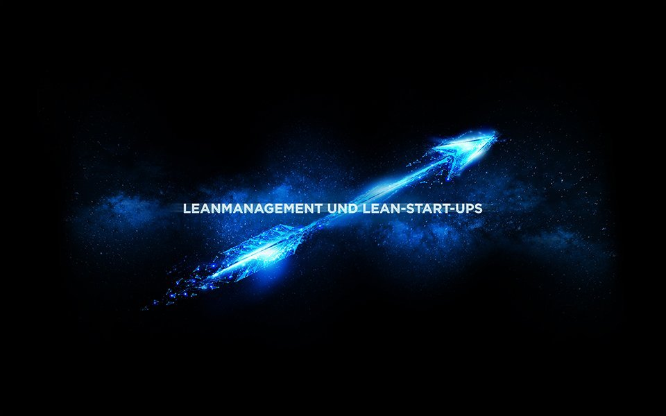 Lean Management und Lean-Start-ups