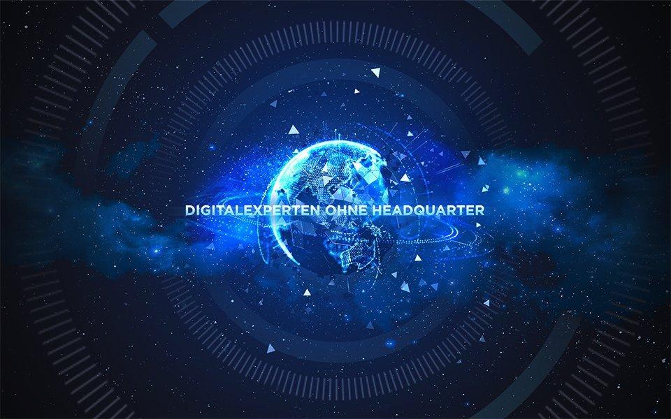 Digitalexperten ohne Headquarter