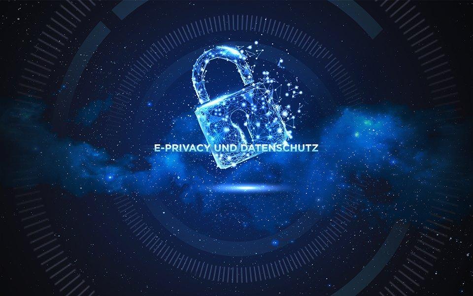 E-Privacy und Datenschutz – Datenschutz-Grundverordnung (DVSG)