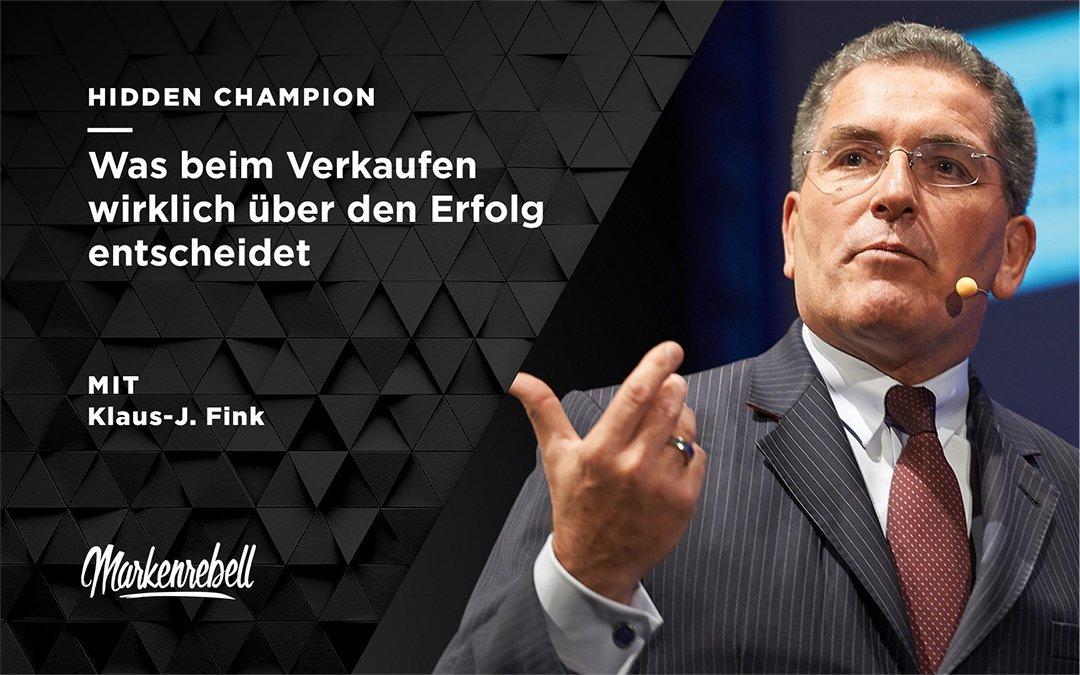 Klaus-J. Fink | Was beim Verkaufen wirklich über den Erfolg entscheidet