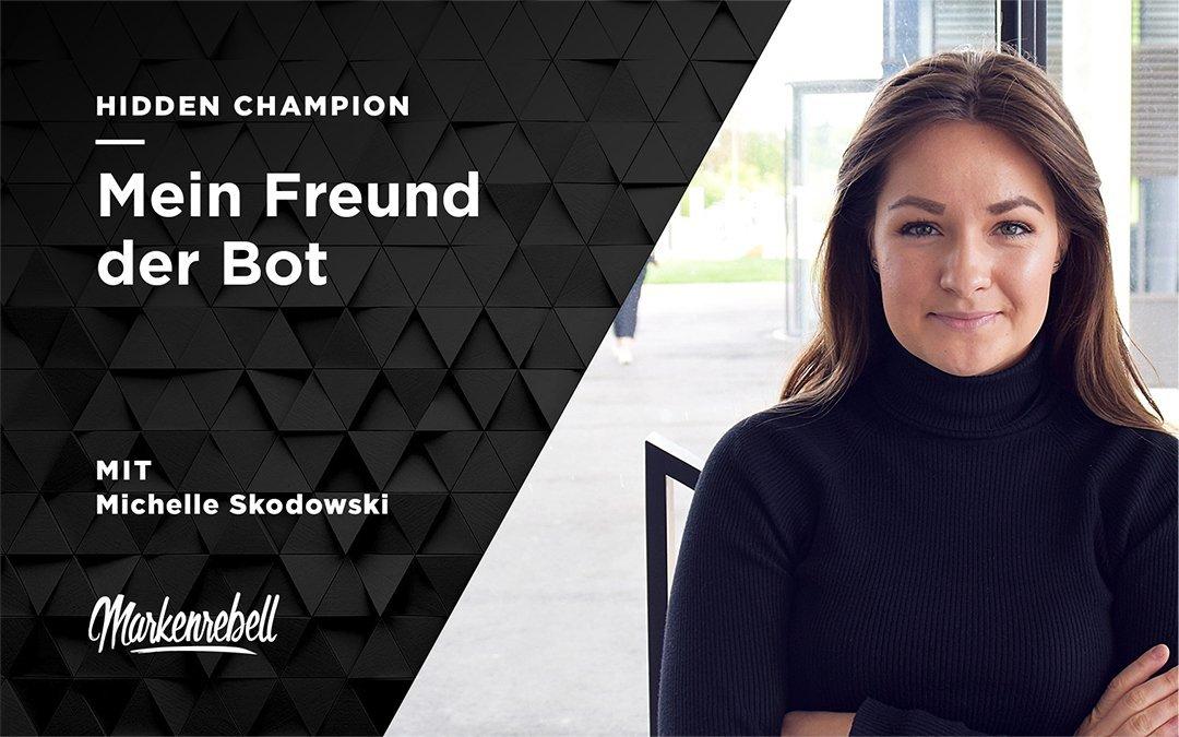 Michelle Skodowski | Mein Freund der Bot