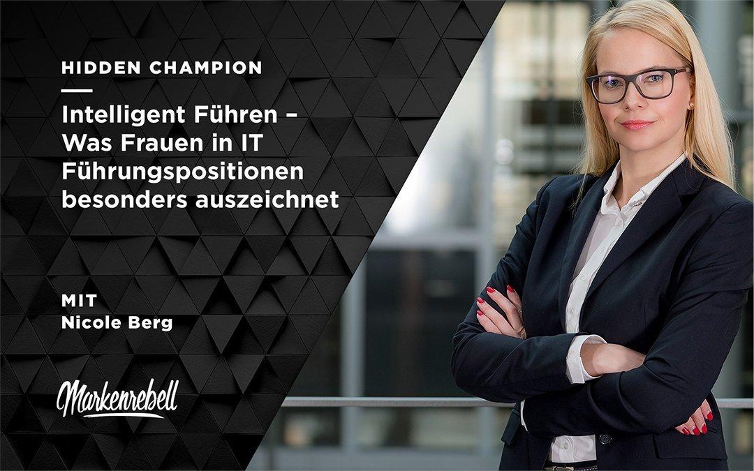 Nicole Berg I Intelligent Führen – Was Frauen in IT Führungspositionen besonders auszeichnet