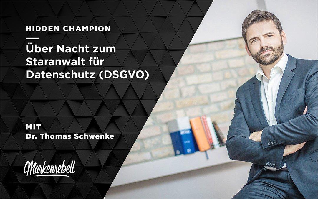Dr. Thomas Schwenke 1/2 | Über Nacht zum Staranwalt für Datenschutz (DSGVO)