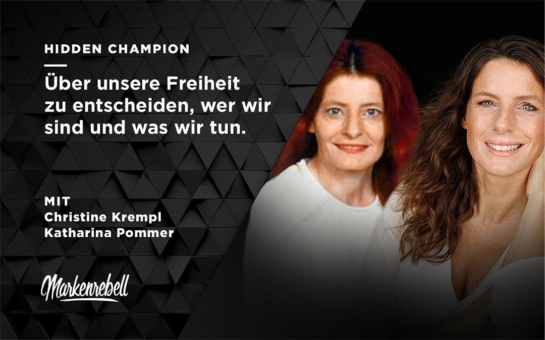 Christine Krempl & Katharina Pommer | Über unsere Freiheit zu entscheiden, wer wir sind und was wir tun.
