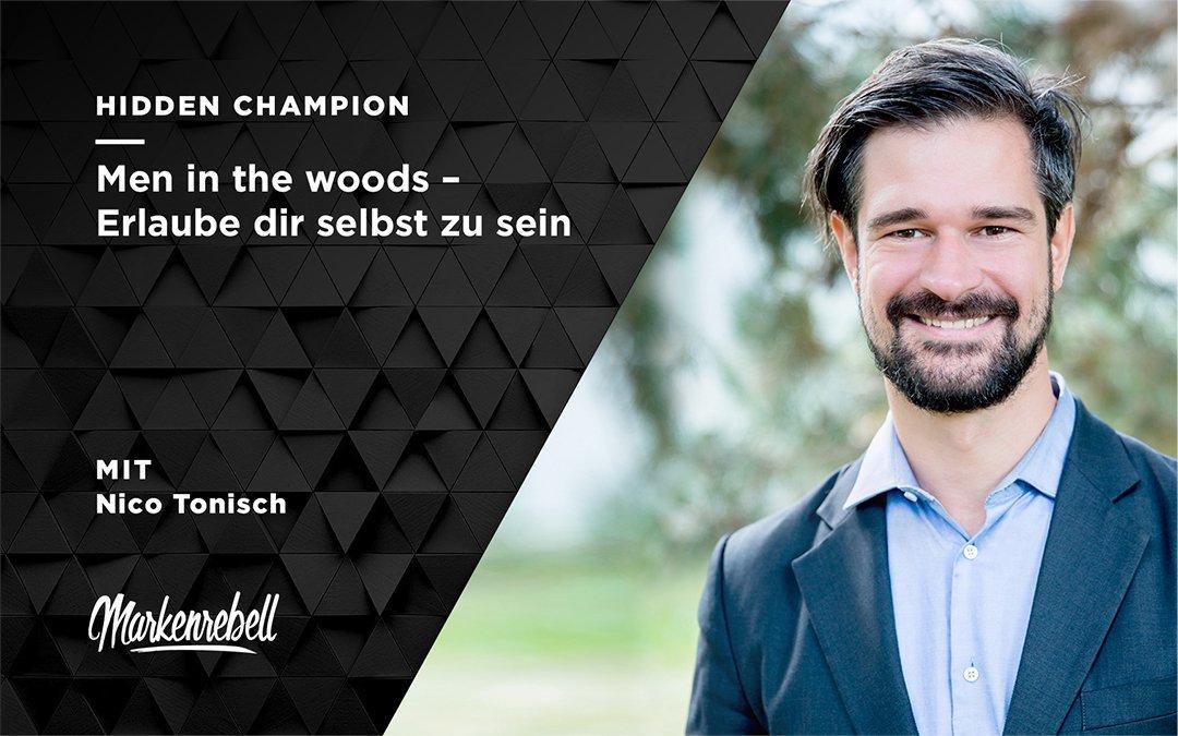 NICO TONISCH | Men in the Woods – Erlaube dir du selbst zu sein