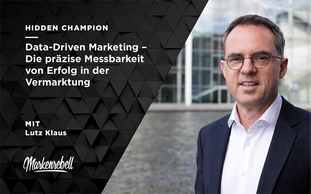 LUTZ KLAUS | Data-Driven Marketing – Die präzise Messbarkeit von Erfolg in der Vermarktung