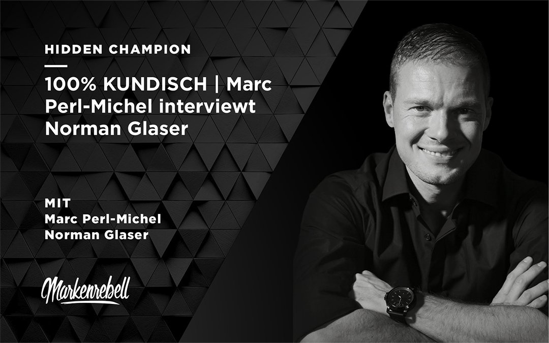 100% KUNDISCH | Marc Perl-Michel interviewt Norman Glaser