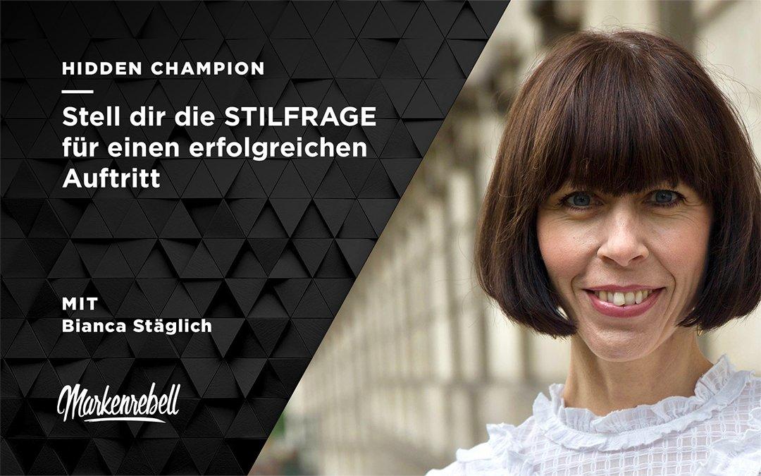 BIANCA STÄGLICH | Stell dir die STILFRAGE für einen erfolgreichen Auftritt