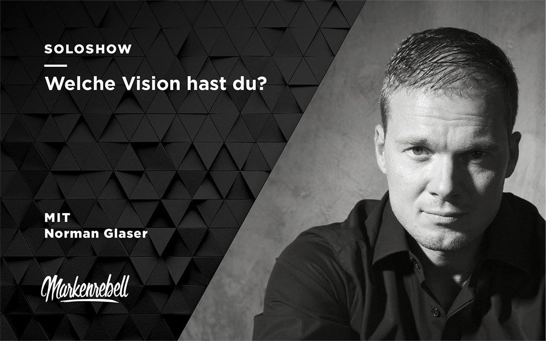SOLOSHOW | Welche Vision hast du?