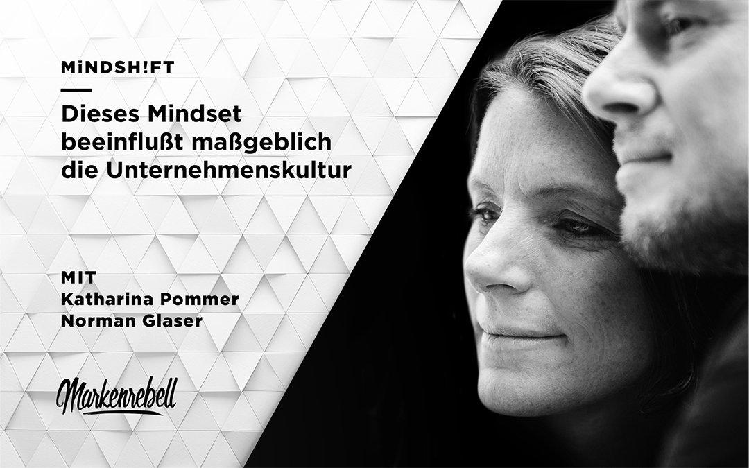 MiNDSH!FT | Dieses Mindset beeinflußt maßgeblich die Unternehmenskultur