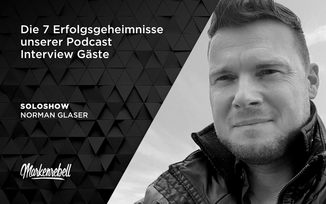 SOLOSHOW | Die 7 Erfolgsgeheimnisse unserer Podcast Interview Gäste