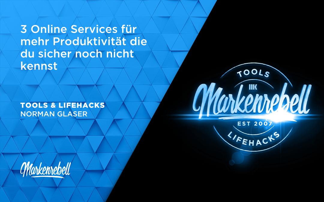 TOOLS & LIFEHACKS | 3 Online Services für mehr Produktivität die du sicher noch nicht kennst