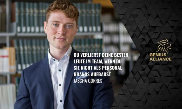 Jascha Görres   Du verlierst deine besten Leute im Team, wenn du sie nicht als Personal Brands aufbaust.