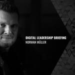 Digital Leadership – Briefing 18/2021