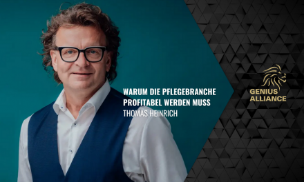 Thomas Heinrich | Mehrere 100 Mio € Umsatz – Warum die Pflegebranche profitabel werden muss!