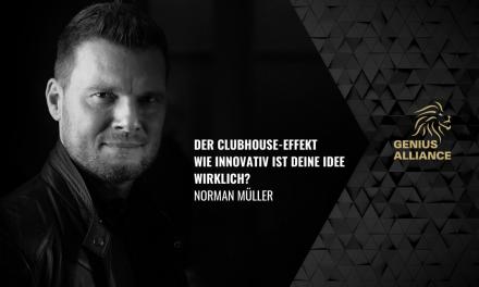 Der ClubHouse-Effekt – Wie innovativ ist deine Idee wirklich?