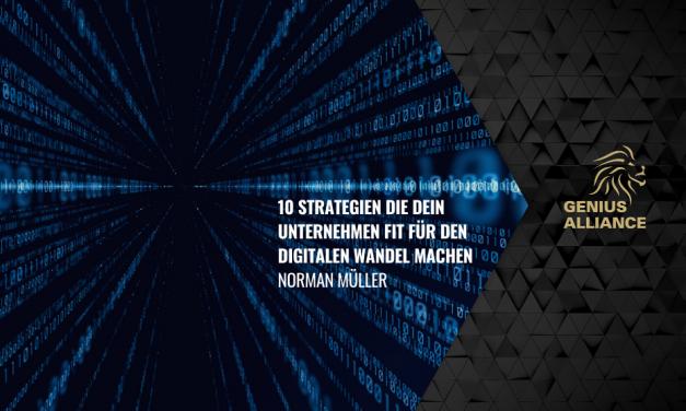 10 Strategien die dein Unternehmen fit für den digitalen Wandel machen