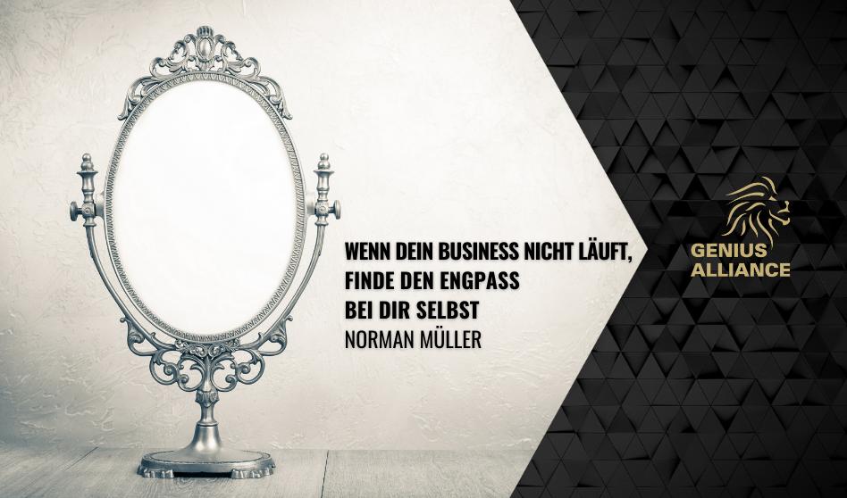 Wenn dein Business nicht läuft, finde den Engpass bei dir selbst