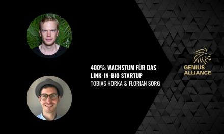 Tobias Horka & Florian Sorg | 400% Wachstum für das Link-in-bio Startup Onescreener