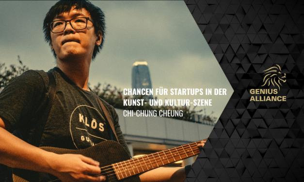 Chi-Chung Cheung | Chancen für Startups in der Kunst- und Kultur-Szene