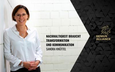 Sandra Knüttel | Nachhaltigkeit braucht Transformation und Kommunikation