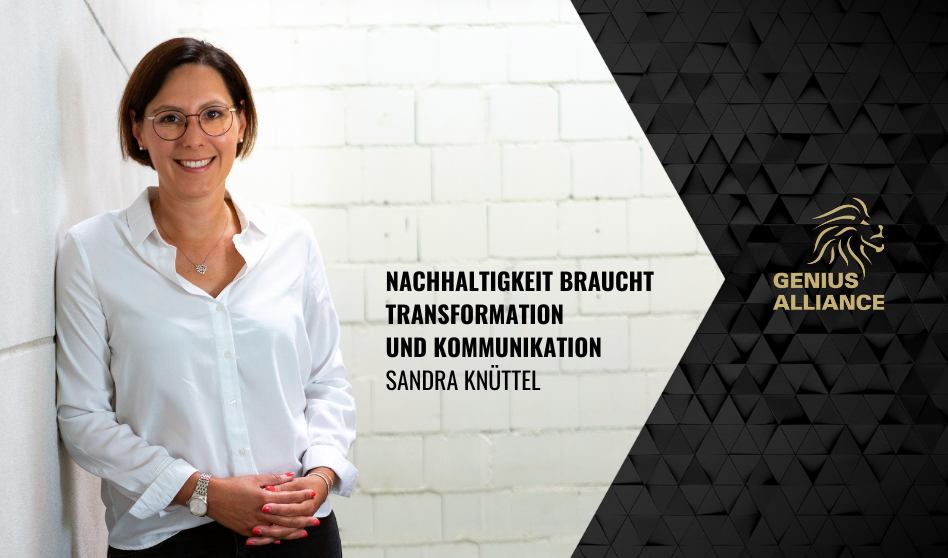 Sandra Knüttel Nachhaltigkeit Zukunft GENIUS ALLIANCE BLOG (1)